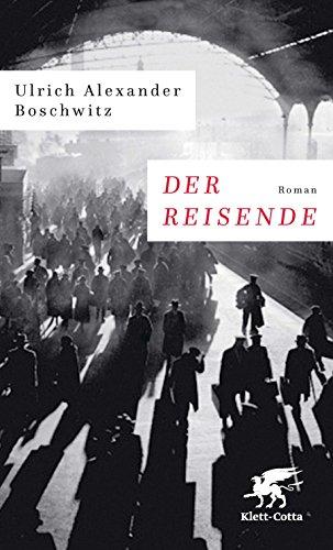 Ulrich Alexander Boschwitz – Der Reisende