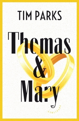 Tim Parks – Thomas und Mary