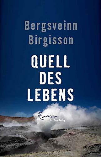 Bergsveinn Birgisson – Quell des Lebens